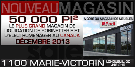 Robinetterie lectrom nagers liquidation for Centre liquidation meuble longueuil